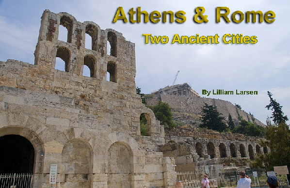 Athens and Rome - Two Ancient Cities