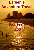 Larsen's Adventure Travel magazine- Fall 2001