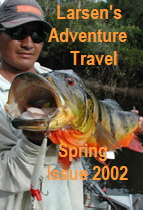 Larsen's Adventure Travel magazine - Peacock Bass - Spring 2002