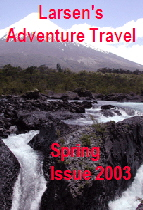 Larsen's Adventure Travel magazine -Spring 2003